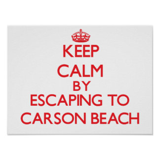 Keep calm by escaping to Carson Beach Massachusett Posters