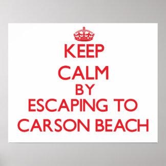 Keep calm by escaping to Carson Beach Massachusett Poster
