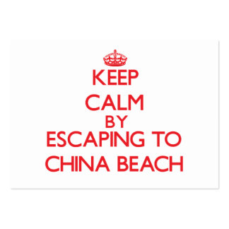 Keep calm by escaping to China Beach California Business Cards
