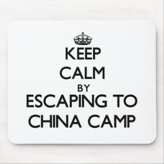 Keep calm by escaping to China Camp California Mousepads