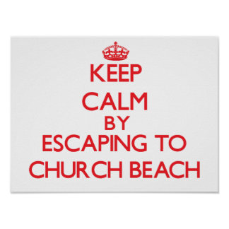 Keep calm by escaping to Church Beach Michigan Posters
