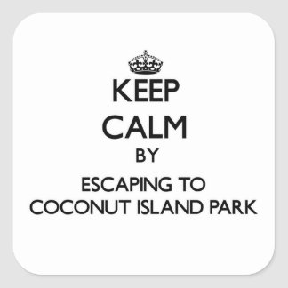 Keep calm by escaping to Coconut Island Park Hawai Square Sticker