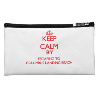 Keep calm by escaping to Columbus Landing Beach Vi Cosmetic Bag