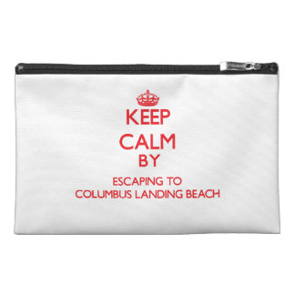 Keep calm by escaping to Columbus Landing Beach Vi Travel Accessory Bags
