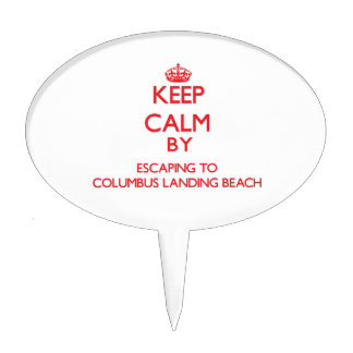 Keep calm by escaping to Columbus Landing Beach Vi Cake Picks