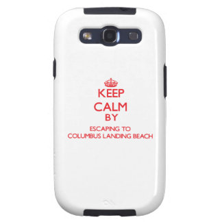 Keep calm by escaping to Columbus Landing Beach Vi Galaxy S3 Covers