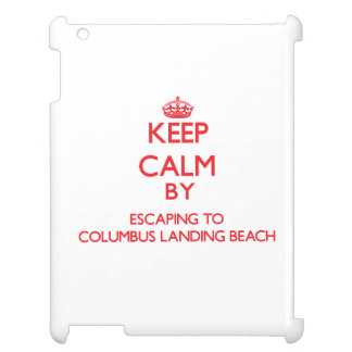 Keep calm by escaping to Columbus Landing Beach Vi iPad Cover