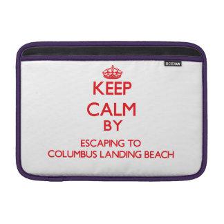Keep calm by escaping to Columbus Landing Beach Vi MacBook Sleeve