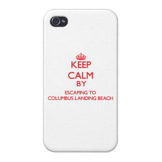 Keep calm by escaping to Columbus Landing Beach Vi iPhone 4 Covers