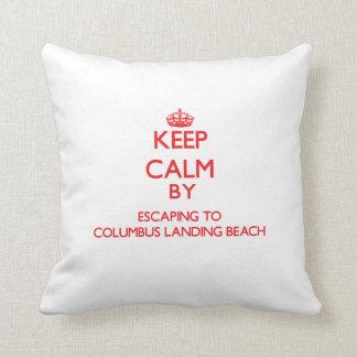 Keep calm by escaping to Columbus Landing Beach Vi Throw Pillows