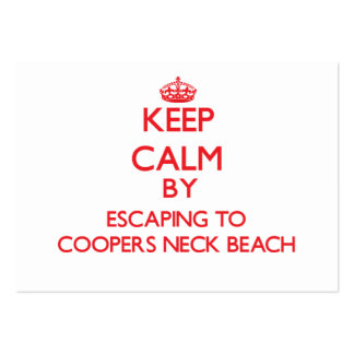 Keep calm by escaping to Coopers Neck Beach New Yo Business Cards