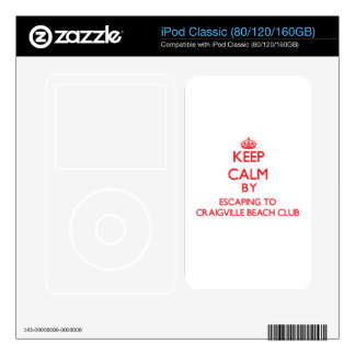 Keep calm by escaping to Craigville Beach Club Mas iPod Decal