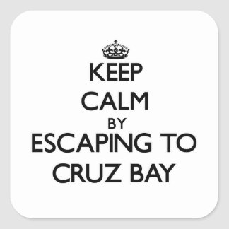 Keep calm by escaping to Cruz Bay Virgin Islands Square Sticker