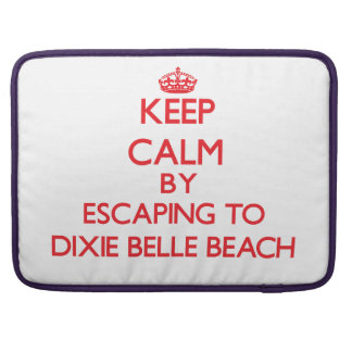 Keep calm by escaping to Dixie Belle Beach Florida MacBook Pro Sleeves