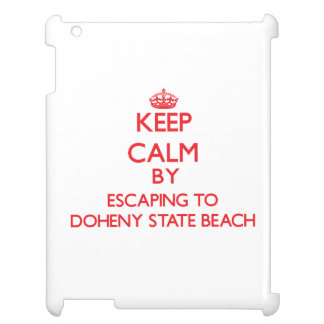 Keep calm by escaping to Doheny State Beach Califo Cover For The iPad