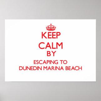 Keep calm by escaping to Dunedin Marina Beach Flor Poster