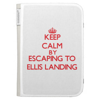 Keep calm by escaping to Ellis Landing Massachuset Case For The Kindle
