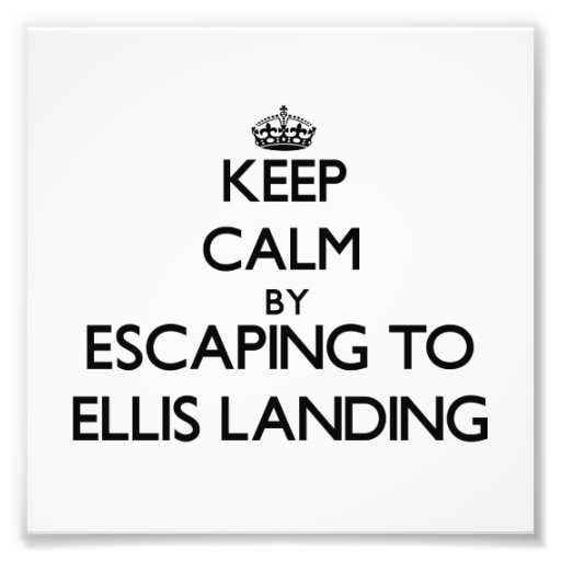 Keep calm by escaping to Ellis Landing Massachuset Photographic Print