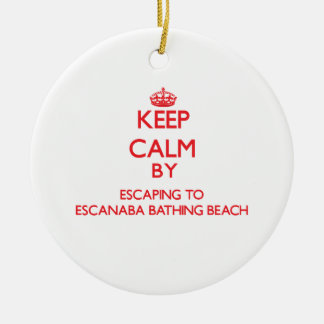 Keep calm by escaping to Escanaba Bathing Beach Mi Double-Sided Ceramic Round Christmas Ornament