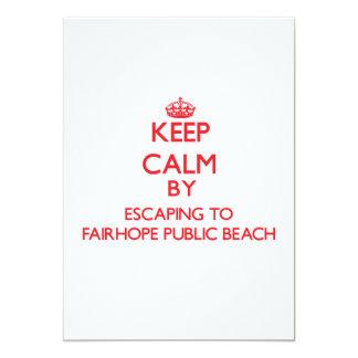 "Keep calm by escaping to Fairhope Public Beach Ala 5"" X 7"" Invitation Card"