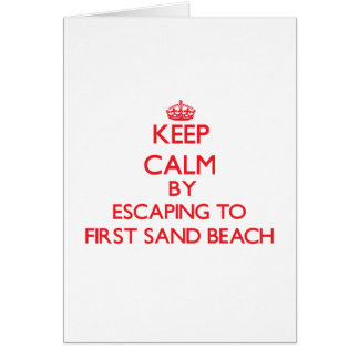 Keep calm by escaping to First Sand Beach Michigan Greeting Cards