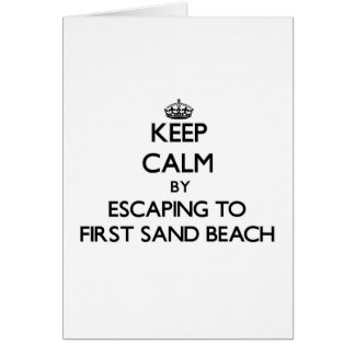 Keep calm by escaping to First Sand Beach Michigan Cards