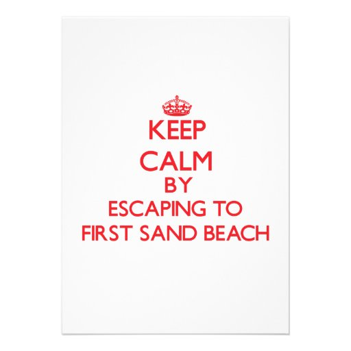 Keep calm by escaping to First Sand Beach Michigan Personalized Announcement
