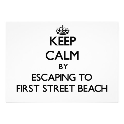 Keep calm by escaping to First Street Beach Michig Personalized Announcement