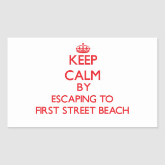 Keep calm by escaping to First Street Beach Michig Rectangular Sticker