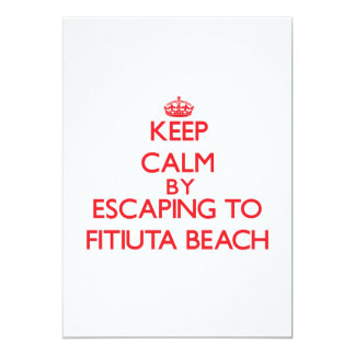 "Keep calm by escaping to Fitiuta Beach Samoa 5"" X 7"" Invitation Card"