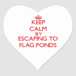 Keep calm by escaping to Flag Ponds Maryland Heart Sticker