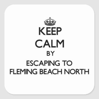 Keep calm by escaping to Fleming Beach North Hawai Square Sticker