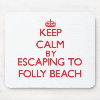 Keep calm by escaping to Folly Beach South Carolin Mousepad