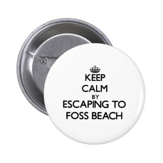 Keep calm by escaping to Foss Beach New Hampshire Pins
