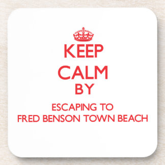 Keep calm by escaping to Fred Benson Town Beach Rh Beverage Coasters