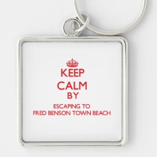 Keep calm by escaping to Fred Benson Town Beach Rh Keychain