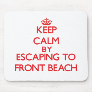 Keep calm by escaping to Front Beach Massachusetts Mouse Pad