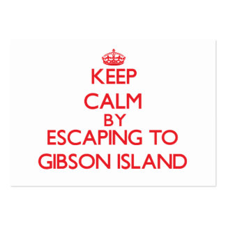 Keep calm by escaping to Gibson Island Maryland Business Card Templates