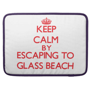 Keep calm by escaping to Glass Beach Hawaii Sleeves For MacBook Pro