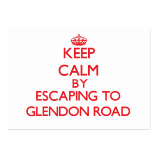 Keep calm by escaping to Glendon Road Massachusett Large Business Cards (Pack Of 100)