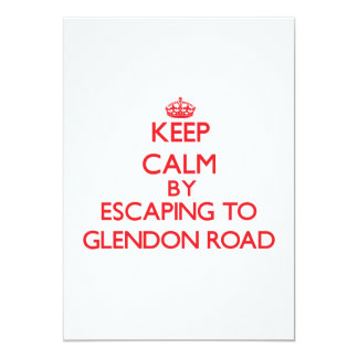 Keep calm by escaping to Glendon Road Massachusett 5x7 Paper Invitation Card