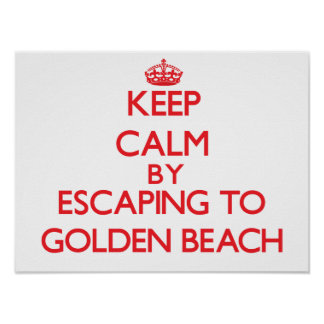 Keep calm by escaping to Golden Beach Michigan Posters
