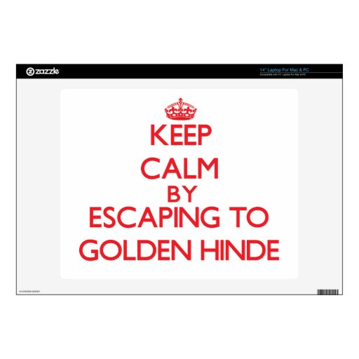 Keep calm by escaping to Golden Hinde California Decals For Laptops