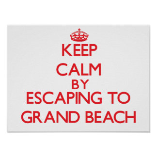 Keep calm by escaping to Grand Beach Michigan Print