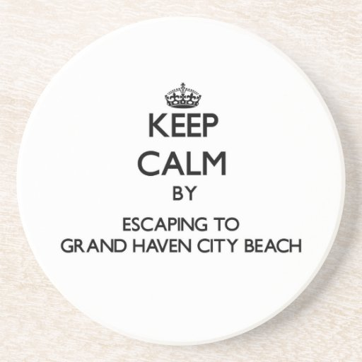Keep calm by escaping to Grand Haven City Beach Mi Coaster