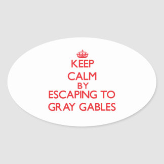 Keep calm by escaping to Gray Gables Massachusetts Oval Sticker