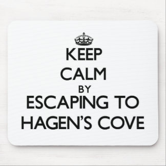 Keep calm by escaping to Hagen'S Cove Florida Mouse Pad