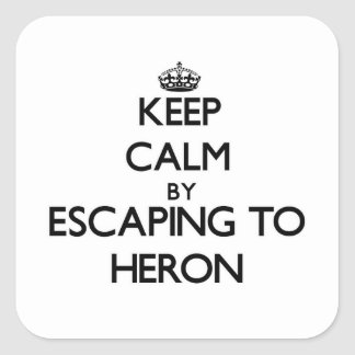 Keep calm by escaping to Heron Massachusetts Square Sticker