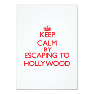 Keep calm by escaping to Hollywood New Jersey 5x7 Paper Invitation Card