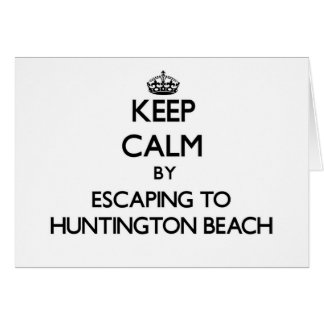 Keep calm by escaping to Huntington Beach Virginia Stationery Note Card